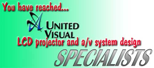 United Visual, inc. - LCD projector and av system design specialists